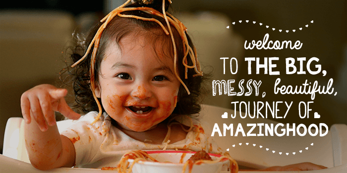 Welcome to the big, messy, beautiful journey of amazinghood.