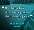 """This Unstopables really is unstoppable. The scent really lasts!"" Five stars. Stacey11."